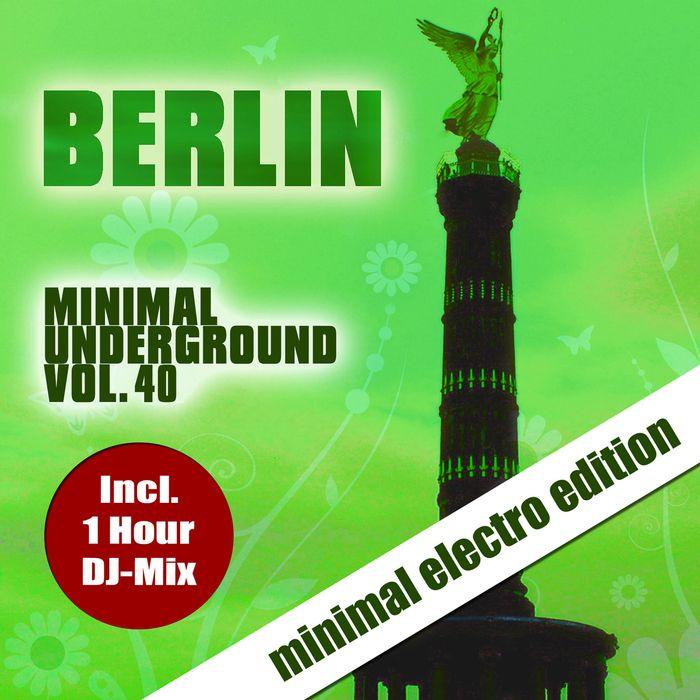 Berlin Minimal Underground Vol 40 [OBG1607] [FLAC + mp3