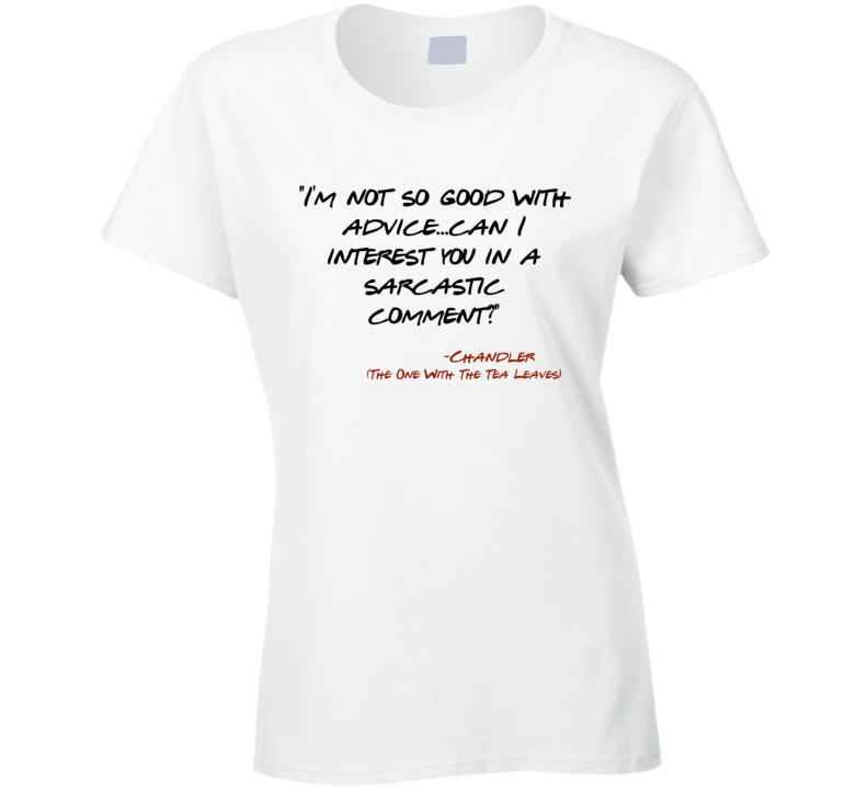 I/'m Not Great at Advice May I Interest You in a Sarcastic Comment Mens Tee Shirt