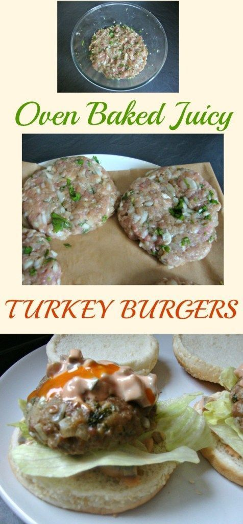 Oven Baked Juicy Turkey Burgers Food And Recipes Pinterest