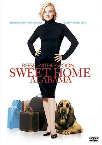Sweet Home Alabama - still my all time favorite movie - some things just dont change