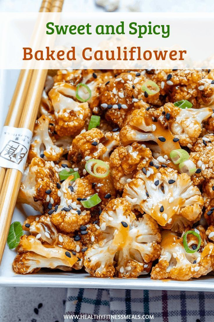 Cauliflower baked to perfection and topped with a sweet and spicy sticky sauce. #veganrecipes #porkchoprecipes