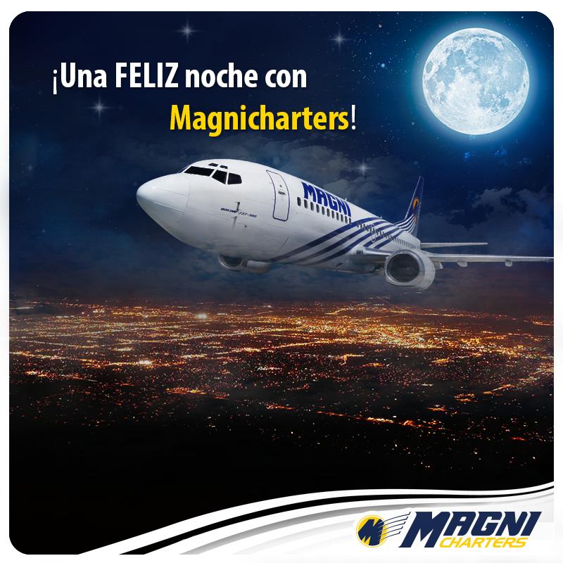 ¡Una feliz noche con #Magnicharters!  #Aviación #Aviation #Boeing #Boeing737 #B737