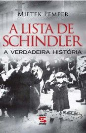 O Livro Conta A Historia Sobre A Lista De Schindler Que Salvou