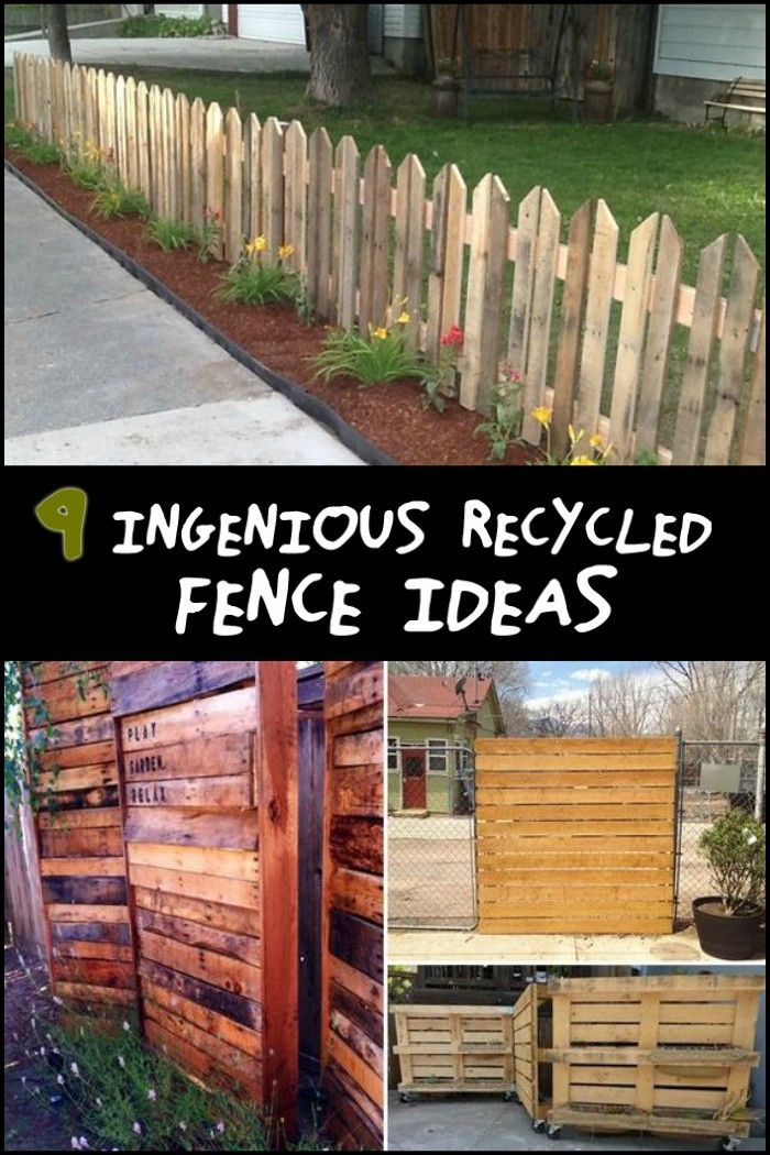 Nine Ingenious Recycled Fence Ideas Diy Fence Garden Fence