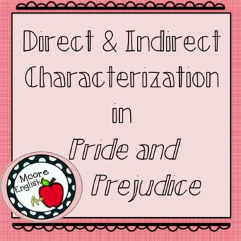 Direct and Indirect Characterization in Pride and Prejudice Pride