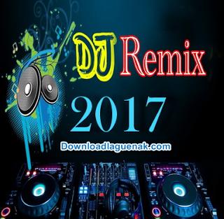 Download Kumpulan Lagu Dj Remix Mp3 Terbaru 2018 Nonstop Lengkap