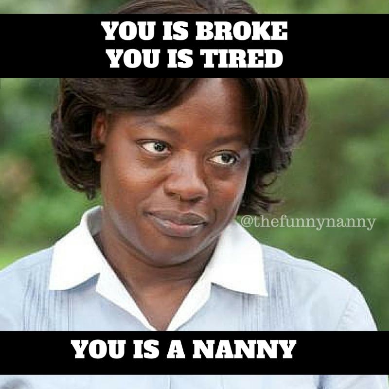 c755fb30164208353ac5b75d24fd54a8 25 funny memes that perfectly describe nanny life