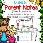 Over 45 EDITABLE Parent Notes: a must for back to school time...