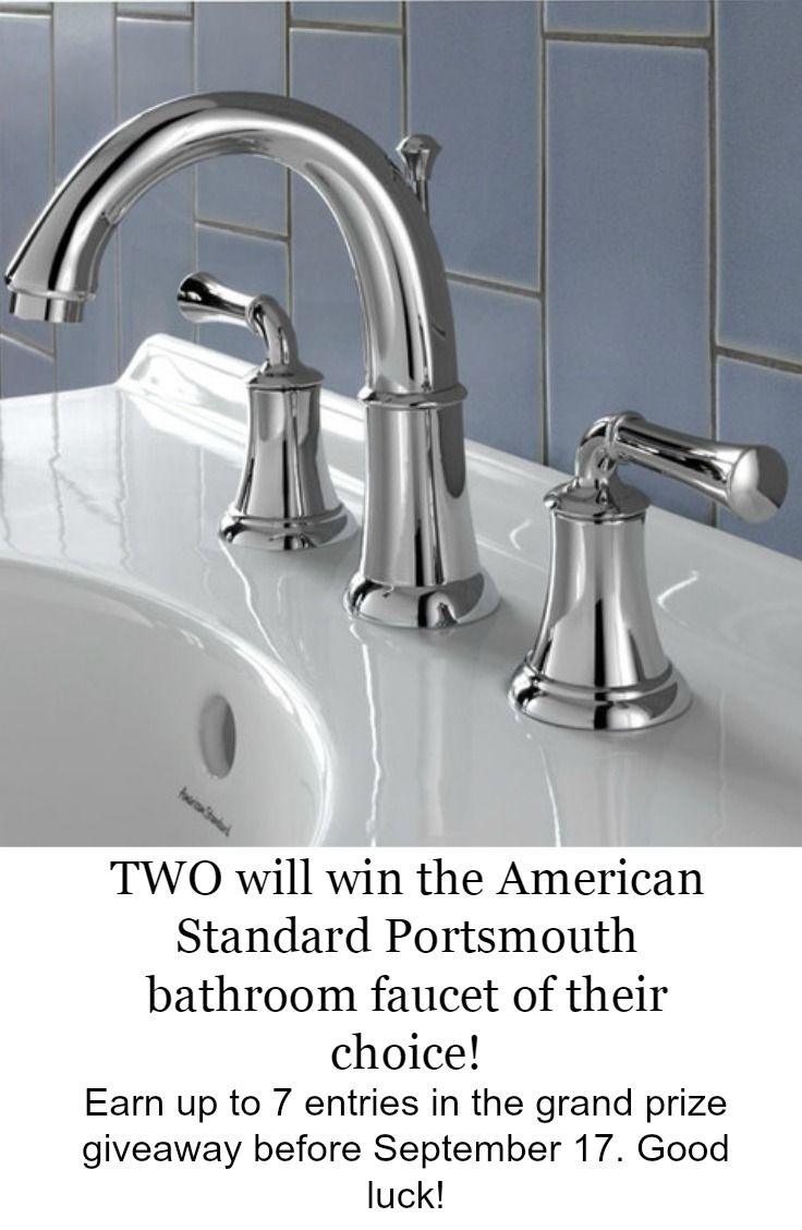 **This giveaway is now closed. Congratulations to our two winners!** We're giving away TWO American Standard Portsmouth bathroom faucets. Enter before September 17th for your chance to win! http://sdqk.me/uFtwybgR