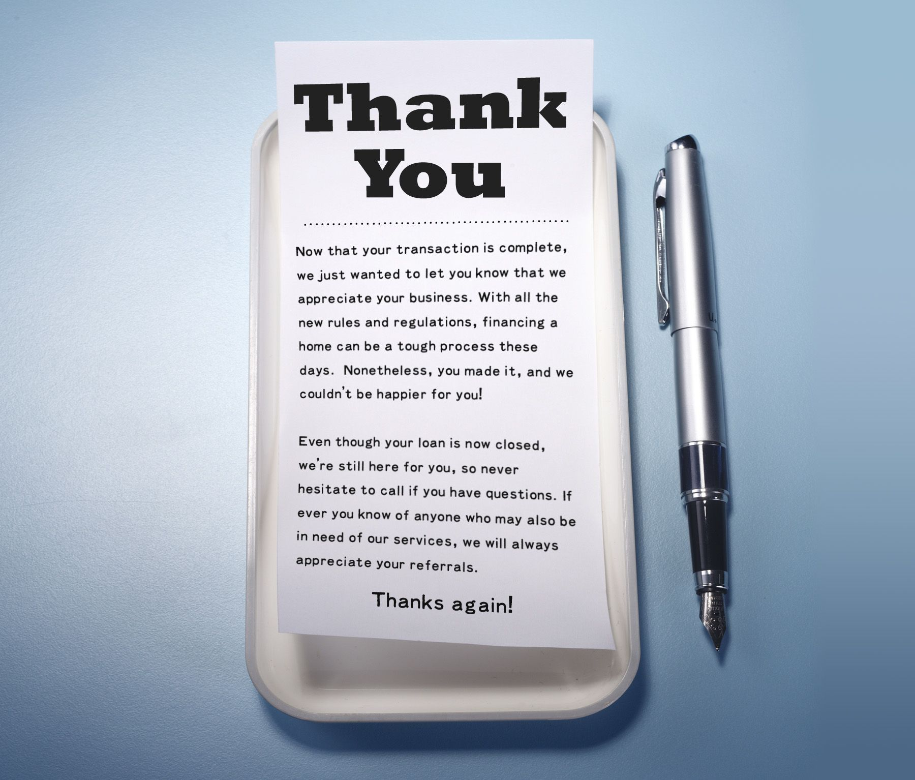 A big THANK YOU to all of our loyal clients, and the new ones that recently closed! We appreciate you :-)