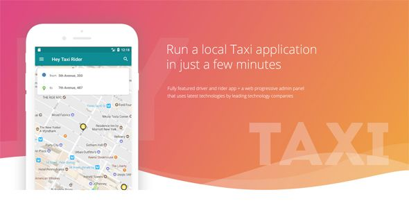 Hey Taxi full native android solution + Admin Dashboard    Code