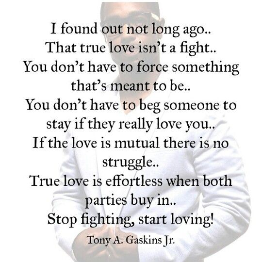 Love Not Meant To Be Quotes: I Found Out Not Long Ago That True Love Isn't A Fight. You