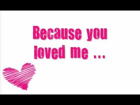 Because You Loved Me Celine Dion Because I Love You Music Tv Celine Dion