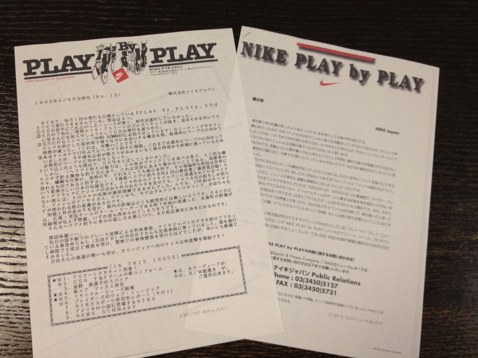 "Started Newsletter ""Play by Play"" in Japan and developped strong relationship with key media, Sports Writers and Stylists."