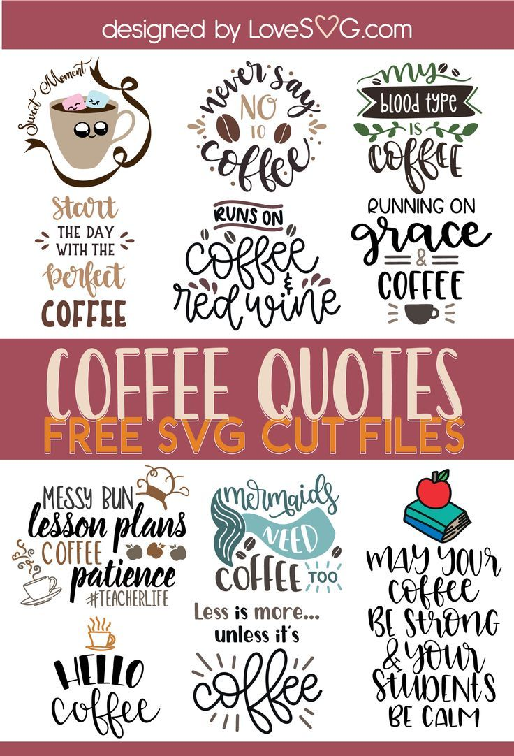 Free SVG files - Coffee and Tea | Lovesvg.com #coffeequotes