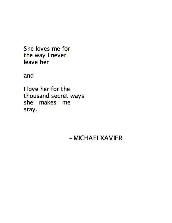 Michael xavier quotes google search hopeless romantic i love her for the thousand secret ways she makes me stay altavistaventures Choice Image