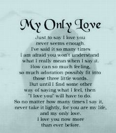 I Love You Beautiful To My One And Only May She Read This And
