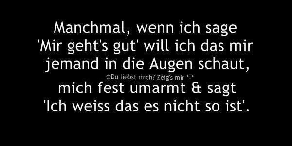 mir gehts schlecht | sprüche | Quotes, German quotes und Tops