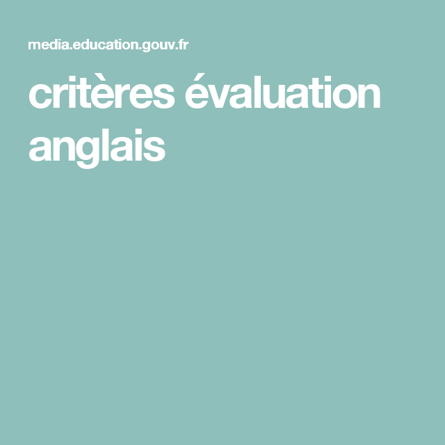 crit u00e8res  u00e9valuation anglais
