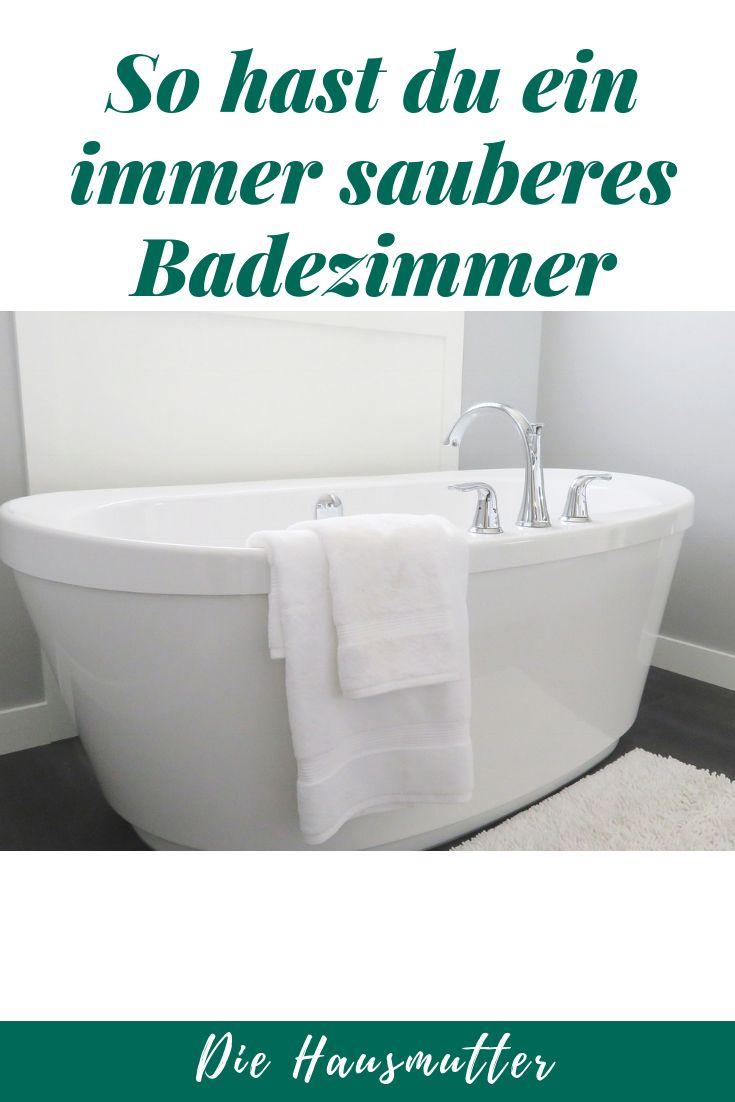10 Regeln Fur Ein Sauberes Badezimmer Badezimmer Haushalt Haushalts Tipps