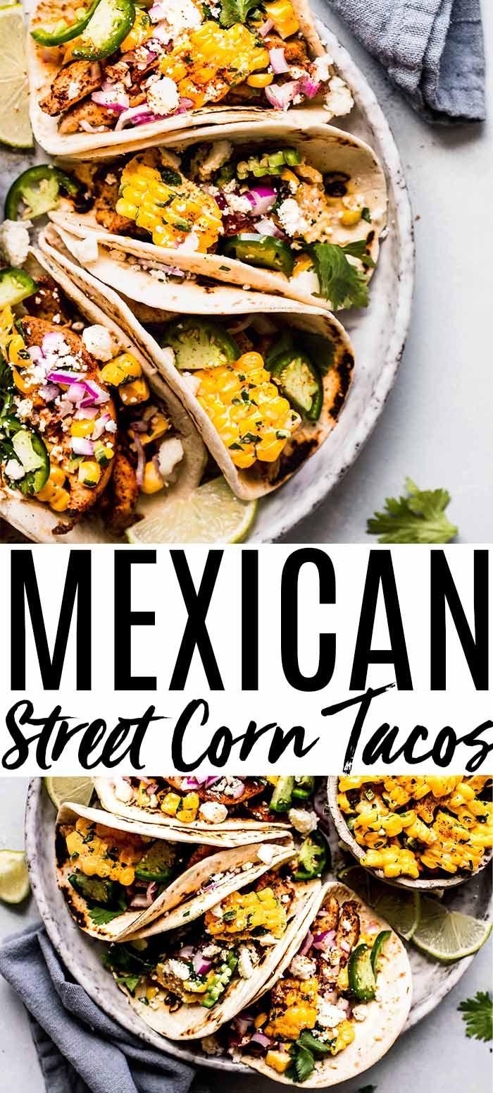Street Corn Tacos #mexicanchickentacos
