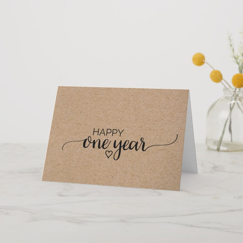 Simple Faux Kraft Calligraphy One Year Anniversary Card Zazzle Com Anniversary Cards For Boyfriend Anniversary Cards For Couple One Year Anniversary Gifts