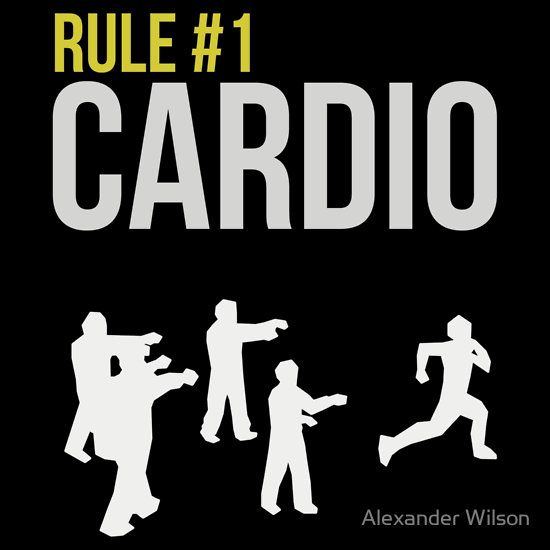Zombie Survival Guide - Rule #1 Cardio' T-Shirt by AlexNoir | Zombie  survival guide, Zombie survival, Zombie apocalypse survival