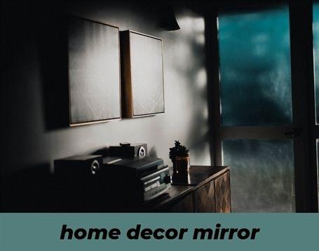 Home Decor Mirror 561 20181029141628 62 Home Decor Careers Home