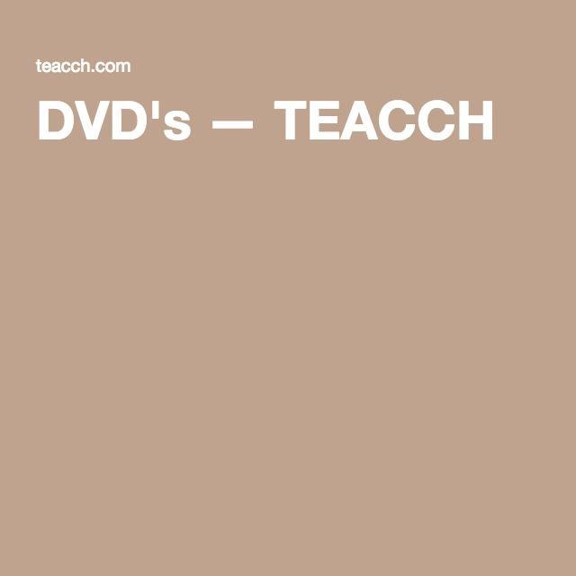 DVD's — TEACCH