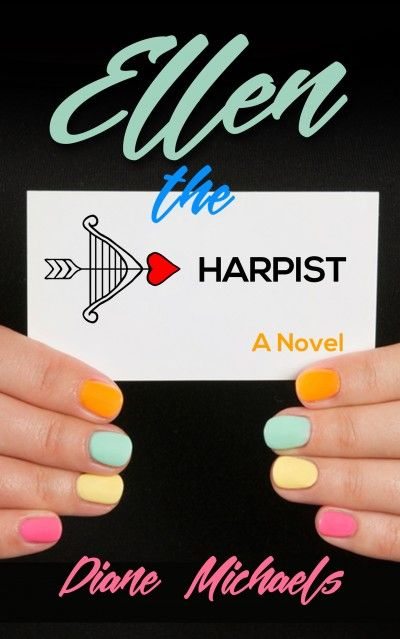 Ellen the Harpist - Your Funny Valentines: 43 FREE Chick Lit, Romantic Comedy, and Romance eBooks