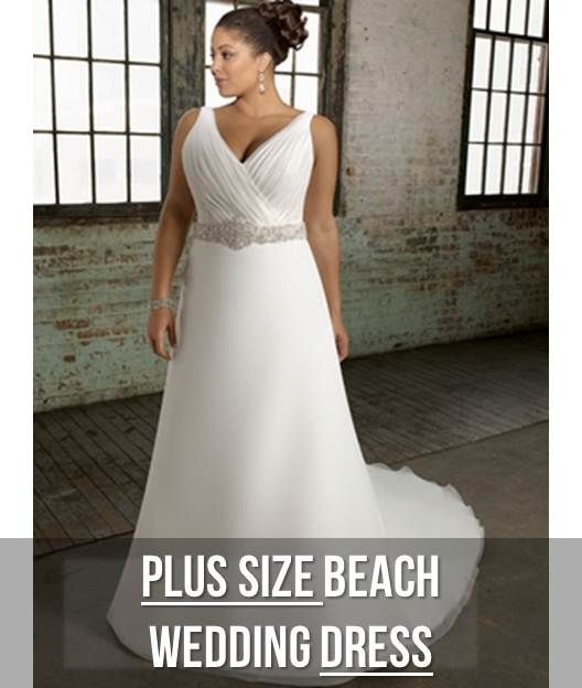 Your Body Shape And Wedding Dress Plus Size Perfection Beach