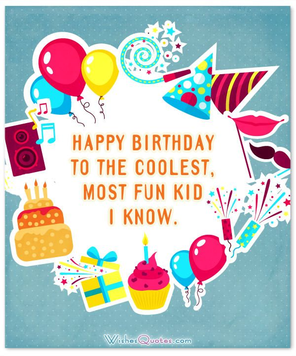 Amazing Birthday Wishes For Kids 2019 Update Wishes Quotes