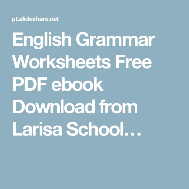 English Grammar Worksheets Free Pdf Ebook Download From Larisa