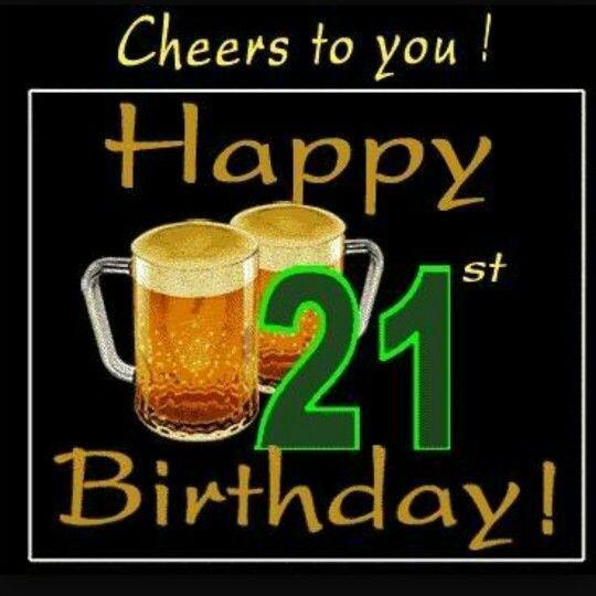 21st Birthday Quotes: Happy Birthday To My Love Son