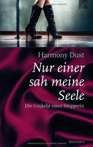 Nur einer sah meine Seele: Harmony Dust: 9783765520143: Amazon.com: Books