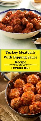 Photo of Turkey Meatballs With Dipping Sauce Recipe-Turkey Meatballs …
