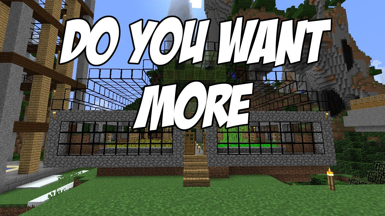 Do you want more Minecraft? Minecraft