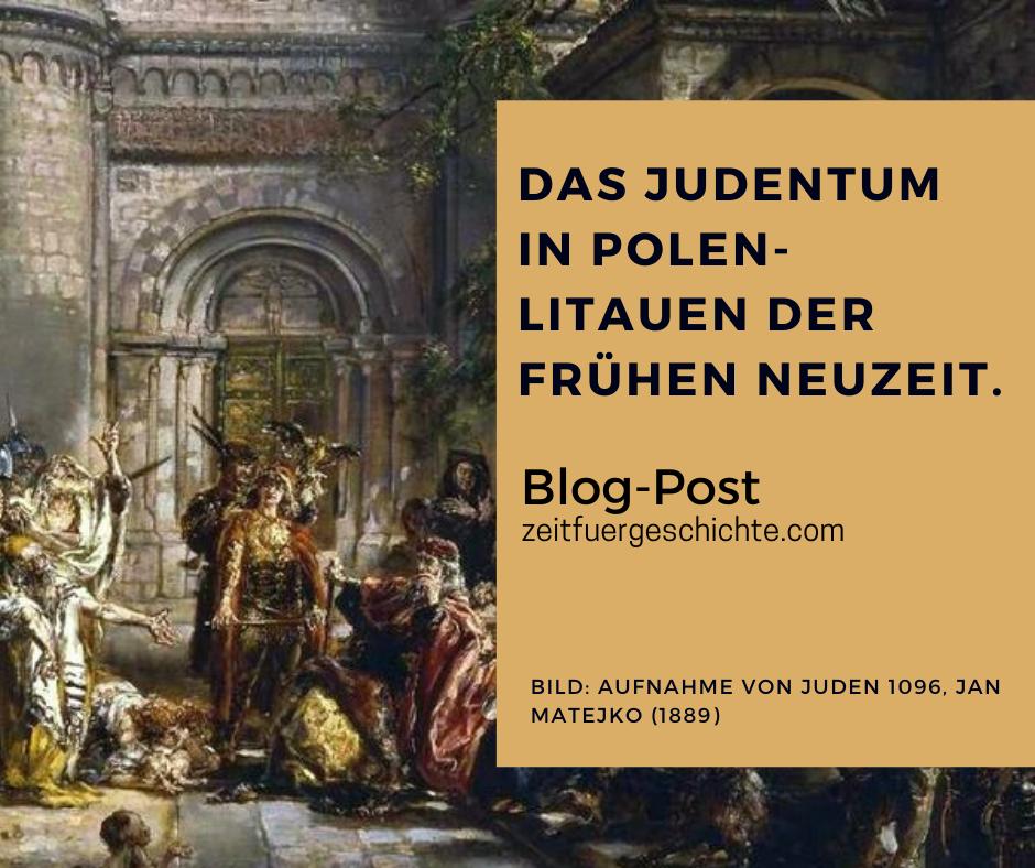 Judentum In Polen Litauen Der Fruhen Neuzeit In 2020 Judentum Neuzeit Litauen