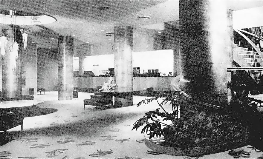 Vista del vestíbulo, Hotel Continental Hilton, Paseo de la Reforma 166, Col. Juárez, México DF 1955 (destruido)  Arq. Fernando Parra Hernández -   View of the lobby, Hotel Continental Hilton, Paseo de la Reforma 166, Col. Juarez, Mexico CIty 1955 (destroyed)
