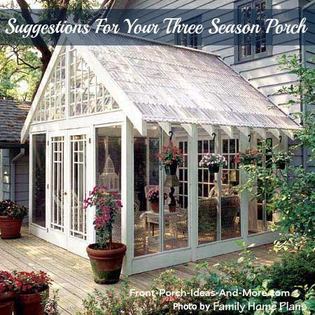 The Three Season Porch Is Popular As Ever Screened In Porch Plans Porch Greenhouse Porch Plans