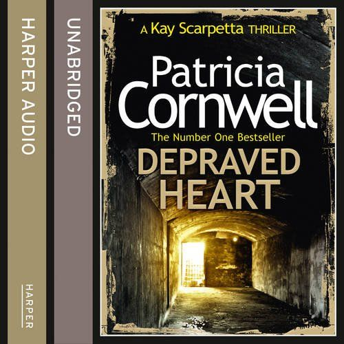 Depraved Heart by Patricia Cornwell - HarperCollins ...