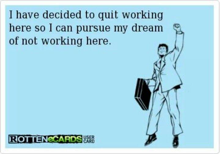 Pin By Karen Trumbull On Best Ecards Just For Laughs Job Memes Work Memes
