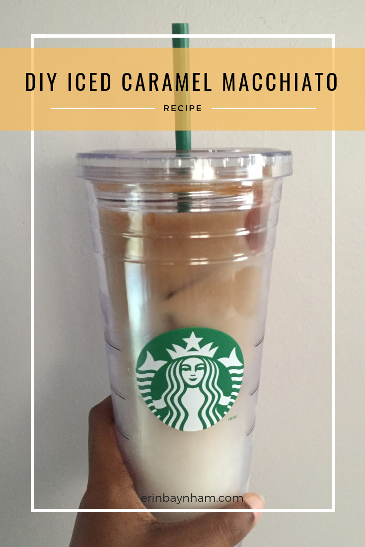 How To Make Starbucks Caramel Macchiato At Home Without An Espresso Machine At Erin S House Recipe Caramel Macchiato Starbucks Caramel Starbucks Drinks Recipes