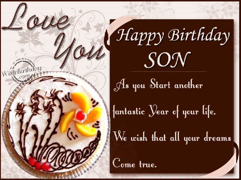 Birthday Wishes for Son – Birthday Greetings for Sons