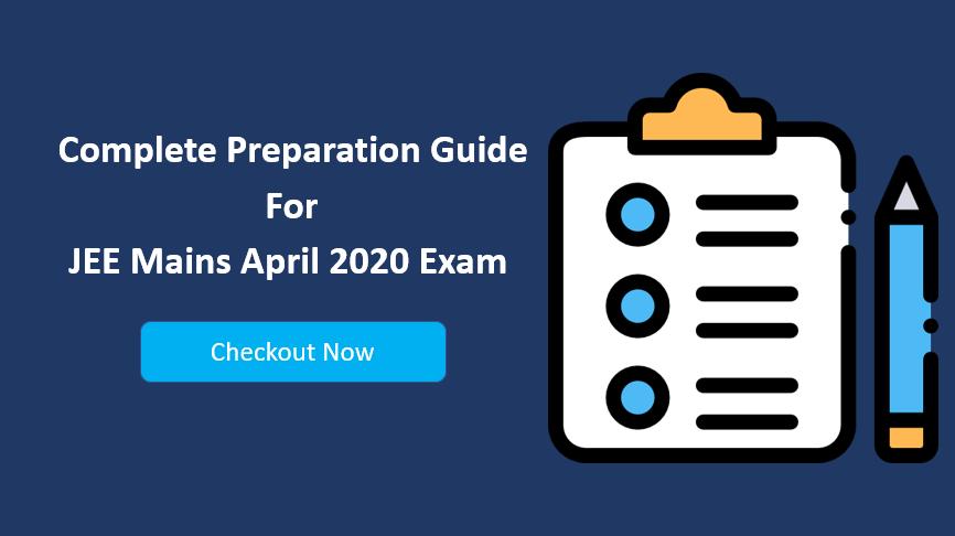 Jee Mains April 2020 Exam Preparation Guide In 2020 Exam Preparation Exam Preparation Tips Exam