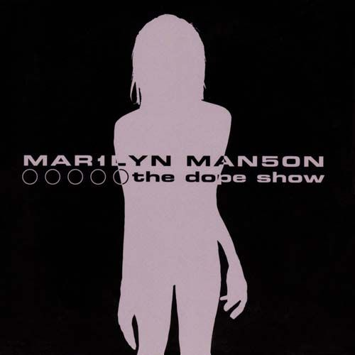 Marilyn Manson – The Dope Show (single cover art)
