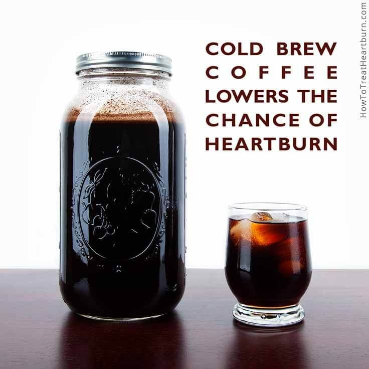Cold brew coffee is the best way to reduce the chance of