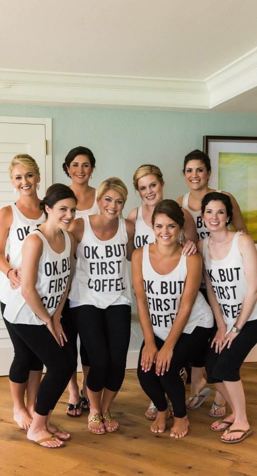 Ok But First Coffee Bridesmaid Tank Top Shirt Get Ready Outfit 19 Free Shipping Elleandk