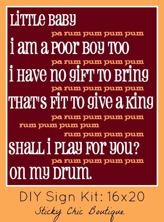 DIY 16x20 Holiday Sign Kit: The Little Drummer Boy lyrics | Holiday signs, The little drummer ...