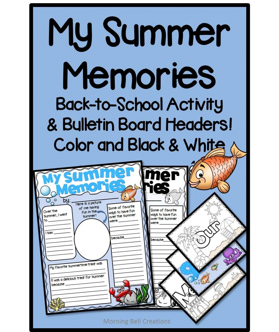 Back to School: My Summer Memories   TpT Misc. Lessons   Pinterest ...